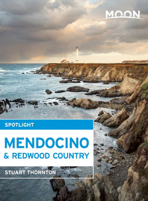 moon mendocino and redwood coast spotlight guidebook travel writer and author by stuart thornton